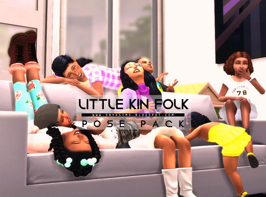 Little Kin Folk Pose Pack Onyx Sims