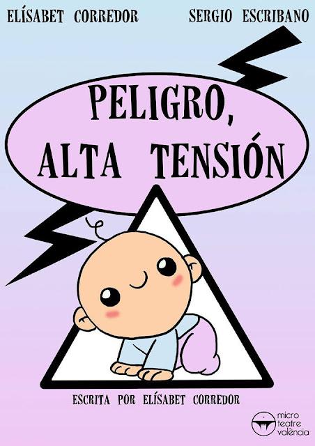 """Cartel de la obra """"Peligro, alta tensión"""""""