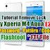 √ Tutorial Remove Lock Sony Xperia M4 Aqua E2312