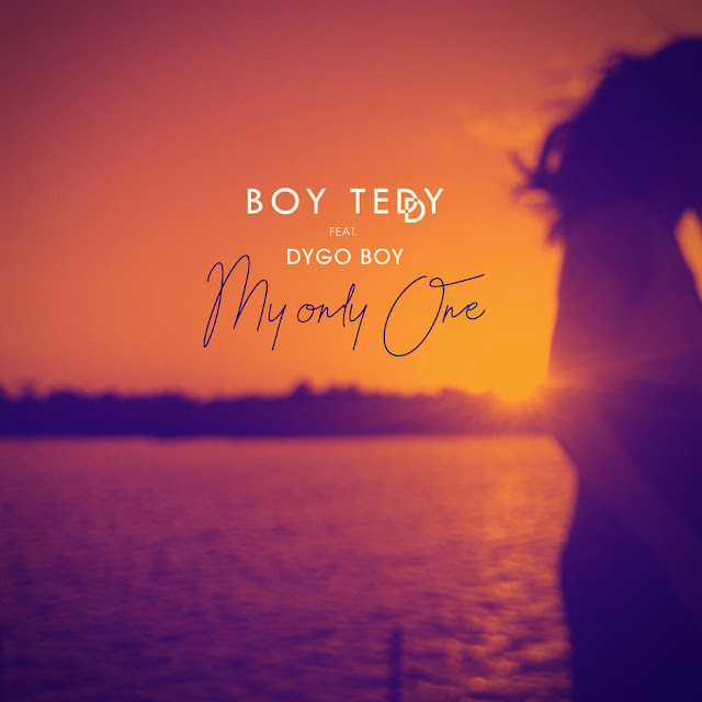 Boy Teddy Feat. Dygo Boy - My Only One