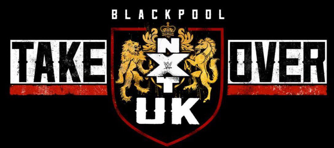 WWE NXT TakeOver UK Blackpool Results Spoilers Predictions