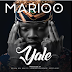 New Audio|Marioo_Yale|Listen/Download Now