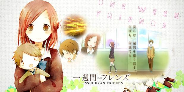 Isshuukan Friends - Anime Romance Sad Ending Terbaik