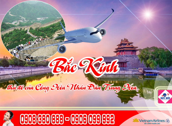 Đặt mua vé máy bay TPHCM đi Bắc Kinh Trung Quốc
