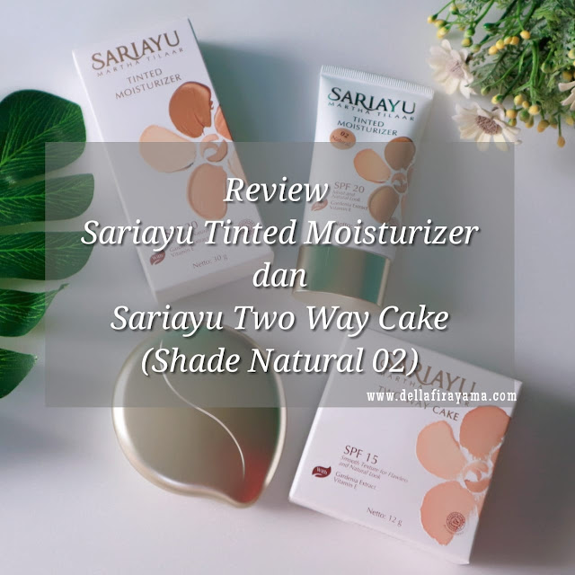 Sariayu Tinted Moisturizer dan Sariayu Two Way Cake