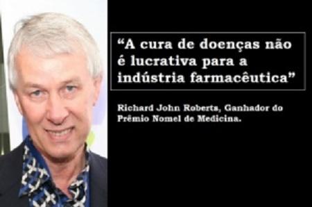 As farmacêuticas não desenvolvem medicamentos que curam porque não são rentáveis afirma Nobel da Medicina
