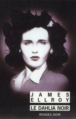 Le Dahlia noir - James Ellroy (Rivages éditions)