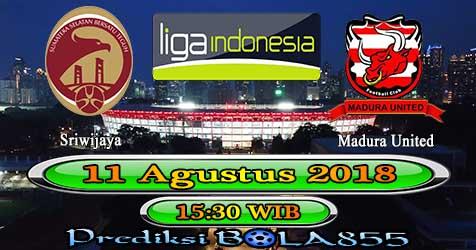 Prediksi Bola855 Sriwijaya vs Madura United 11 Agustus 2018