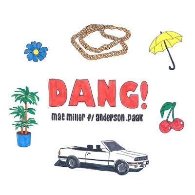 "MAC MILLER ""Dang!"" (feat. Anderson .Paak)"