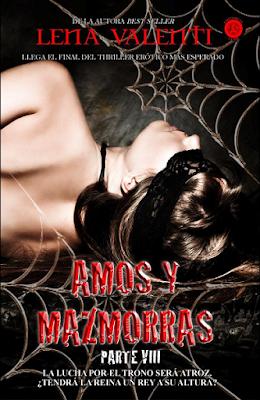 Lena Valenti - Amos y mazmorras. Parte VIII