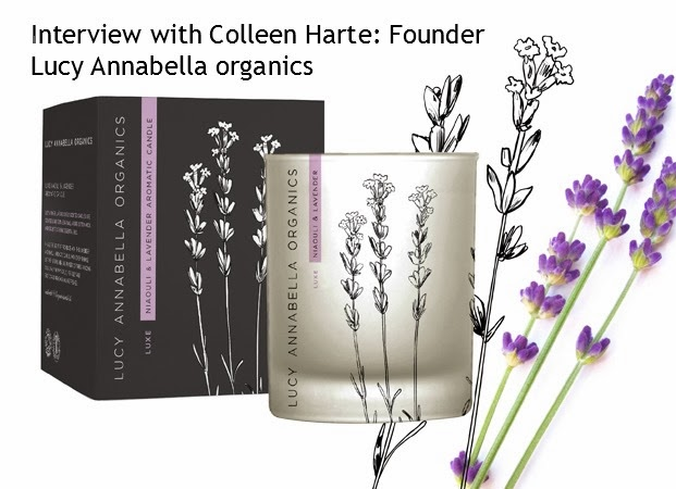 Interview with Colleen Harte founder of Lucy Annabella organics