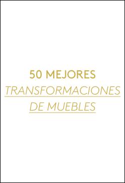 50 mejores transformaciones de muebles