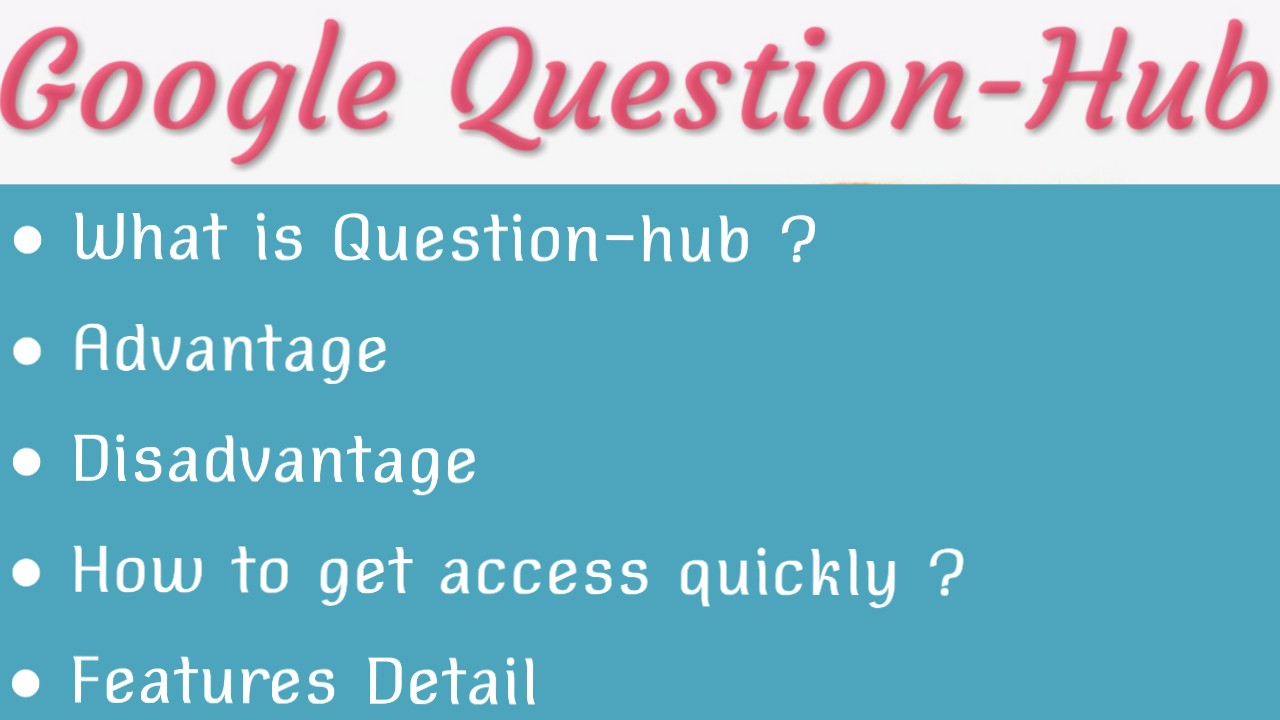 What is google question hub tool