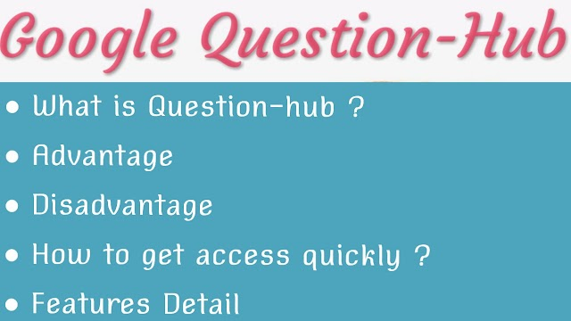 What is google question hub tool-(full detail)
