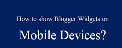 mobile devices blogger widget