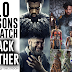 TEMILONDON | 10 Reasons I Can't Wait For #BlackPanther