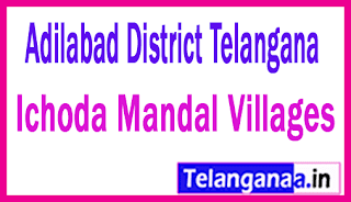Ichoda Mandal and Villages in Adilabad District Telangana