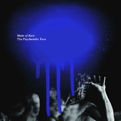 """Les Psychedelic Furs reviennent avec un nouvel album """"Made Of Rain"""" après une absence de 29 ans."""