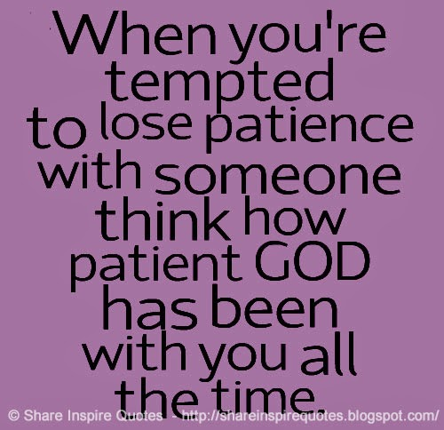 God Patience Quotes. QuotesGram