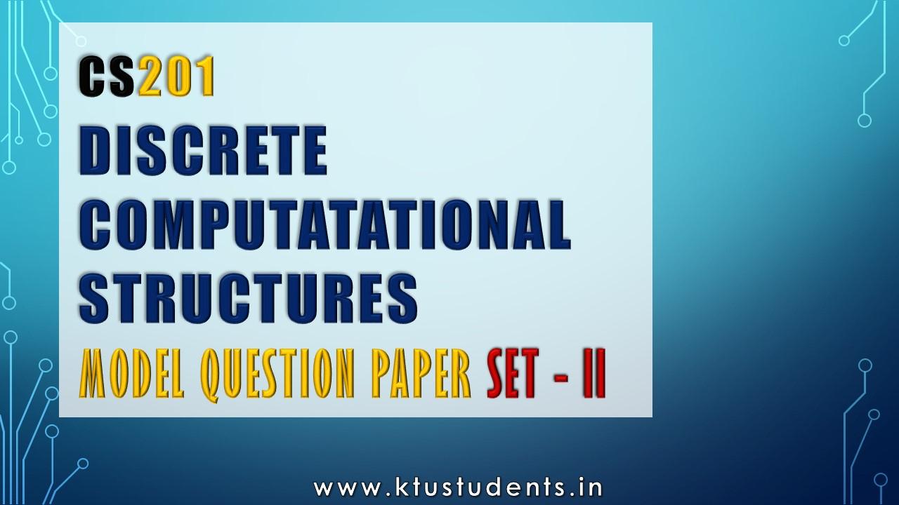 KTU Discrete Computational Structures(DCS) CS201 Model