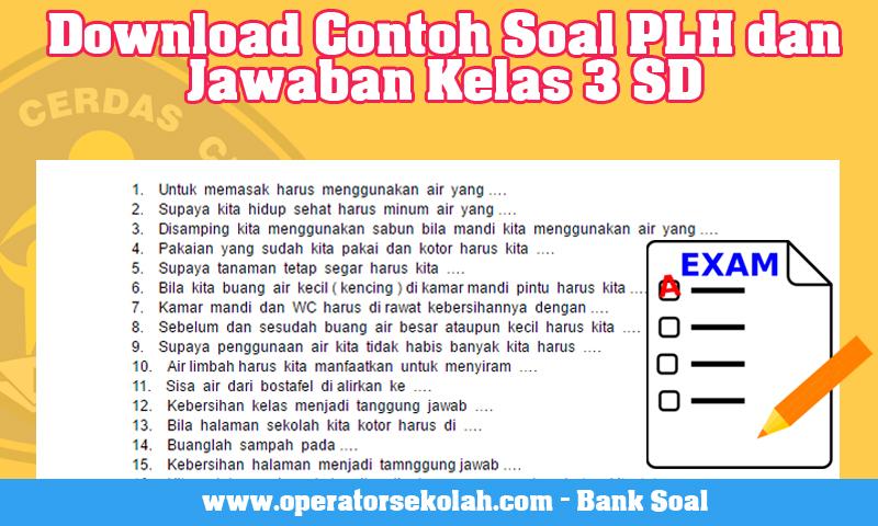Download Contoh Soal PLH dan Jawaban Kelas 3 SD