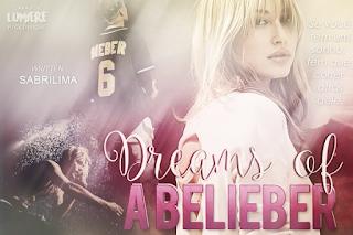 CF - Dreams of a Belieber (SabriLima)