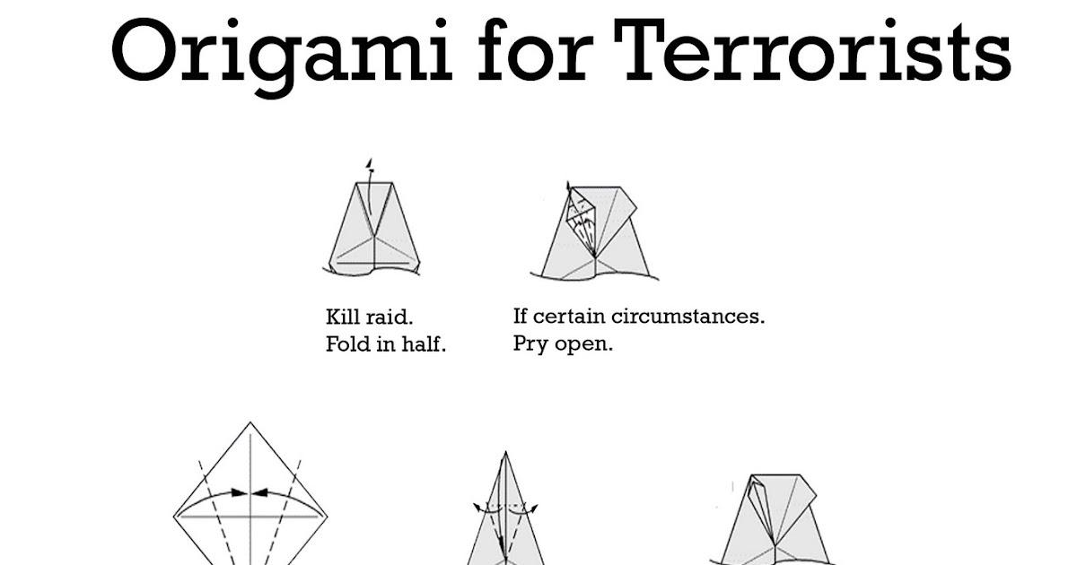 serif of nottingblog: Origami for Terrorists