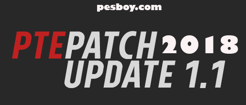 PES 2018 PTE Patch Update 1.1 New Release!