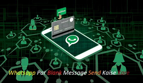 Whatsapp-Par-Blank-Message-Send-Kaise-Kare