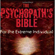 The Psychopath's Bible (a critical book review)