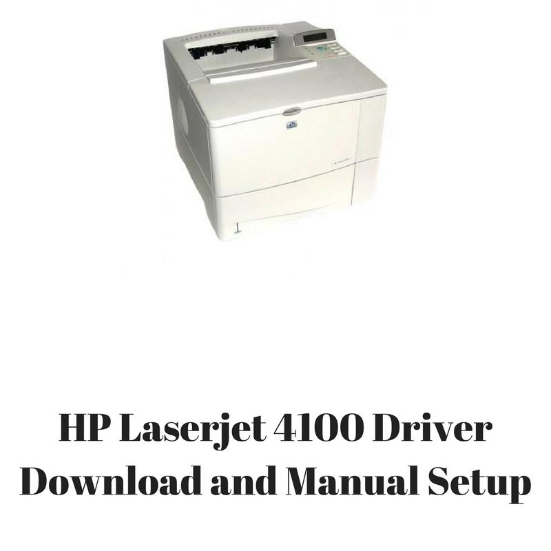 hp laserjet 4100 driver download and manual setup hp drivers rh hpprinter driver com hp 4100 manual pdf hp f4100 manual