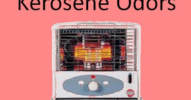 Woodstoves And Other Winter Essentials Kerosene Heater Odors