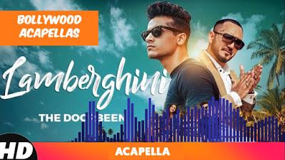 Lamberghini Studio Acapella | Free Download - Bollywood