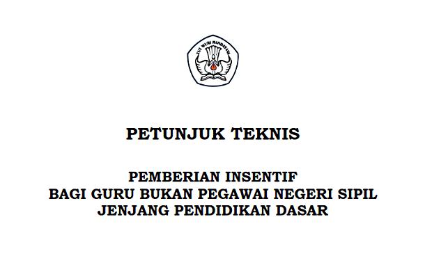 Juknis Pemberian Insentif Guru Non PNS Tahun 2017 SD SMP