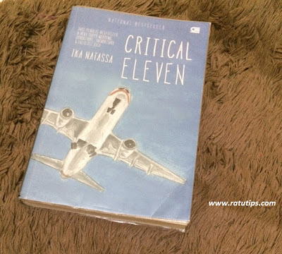 Sinopsis Novel Critical Eleven by Ika Natassa