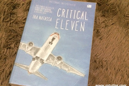Sinopsis Novel Critical Eleven by Ika Natassa