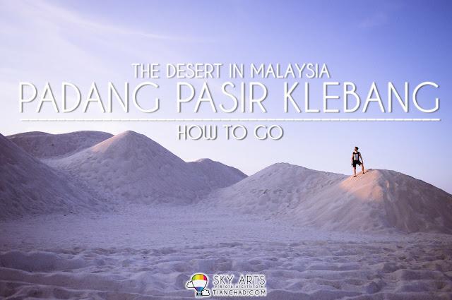 The Amazing Desert Padang Pasir Klebang @ Melaka 马六甲沙漠