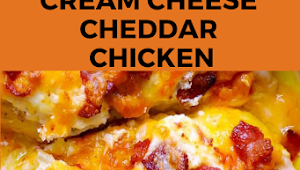 #CREAM #CHEESE, #CHEDDAR #CHICKEN