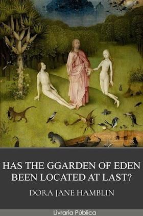 O Jardim do Éden Finalmente foi Encontrado?