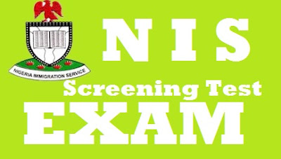 Exam Date for NIS Screening Test 2017/2018 | Nigerian Immigration Recruitment Latest News