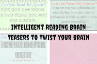 Intelligent Reading Brain Teasers to Twist your brain