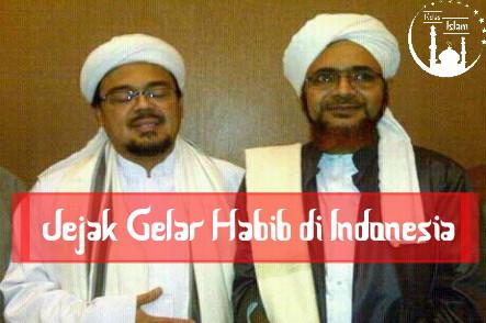Jejak Gelar Habib di Indonesia