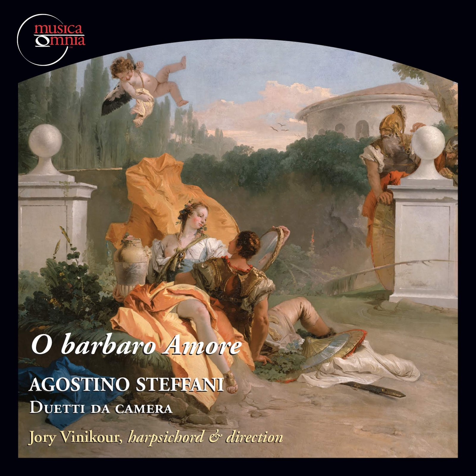 July 2018 RECORDING OF THE MONTH: Agostino Steffani - O BARBARO AMORE (Musica Omnia mo0711)