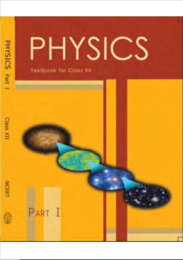 NCERT Physics Class-12(Part-1) : For English Medium Students PDF Book