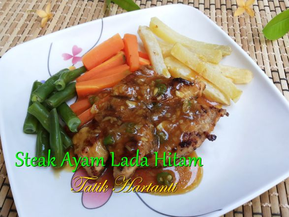 Resep Steak Ayam Lada Hitam, butania.com -