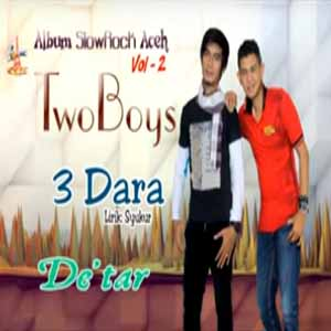 Download MP3 TWO BOYS - 3 Dara