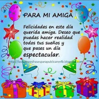 Frases De Feliz Cumpleaños Para Mi Amiga: Felicidades en Este Día
