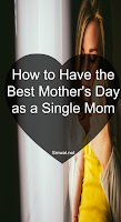 Single mom, mothers day,