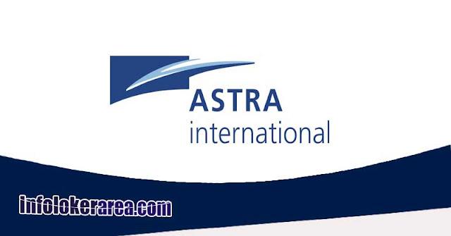 Lowongan Kerja Terbaru di PT Astra International