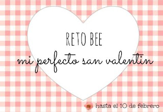 Reto BEE mi perfecto San Valentín